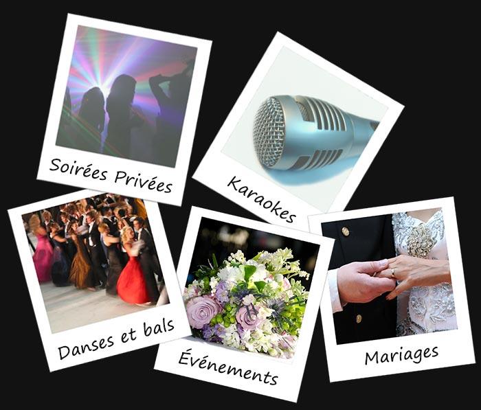 Soirée privées, Karaokés, Danses et bals, Événements, Mariages